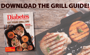 Celebrate Summer With Our Free Diabetes-Friendly Grill Guide