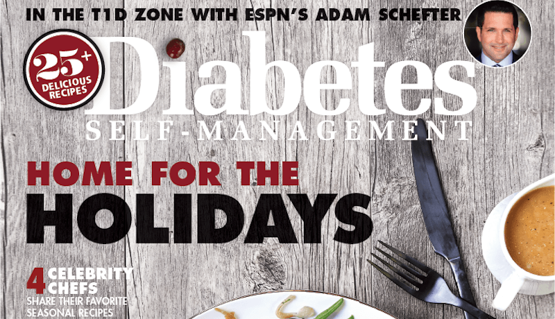 Navigate the Holidays With the Newest Issue of Diabetes Self-Management!