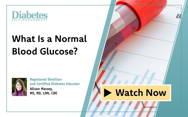 What Is a Normal Blood Glucose?: Video Below