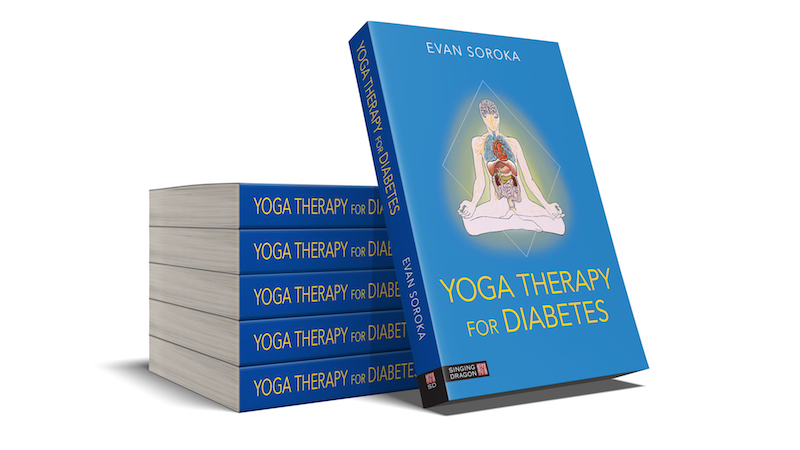 Yoga Therapy for Diabetes: Book Review and Q&A With Evan Soroka